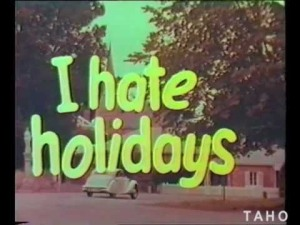 i-hate-holidays